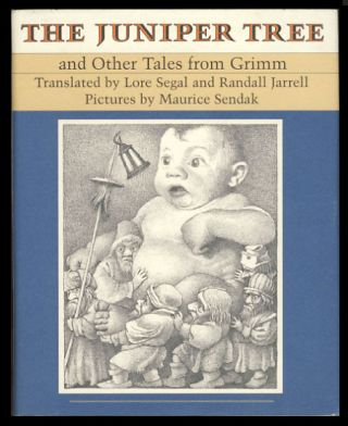 The Juniper Tree and Other Tales from Grimm. Jacob Grimm, Wilhelm Grimm