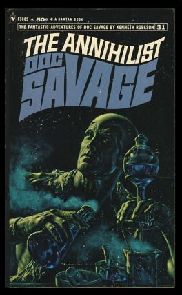 The Annihilist - A Doc Savage Adventure. Kenneth Robeson