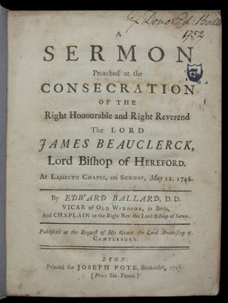 A Sermon Preached at the Consecration of the Right Honourable and Right Reverend the Lord James...