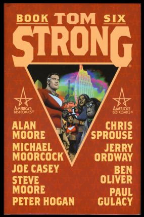 Tom Strong Book 6. Alan Moore, Chris Sprouse, Pascal Ferry