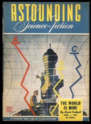 The World Is Mine in Astounding Science-Fiction June 1943. Lewis Padgett, Henry Kuttner