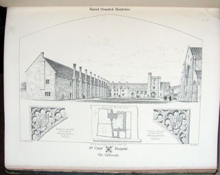 Examples of Ancient Domestic Architecture. Illustrating the Hospitals, Bede Houses, Schools, Almshouses, Etc. of the Middle Ages in England.