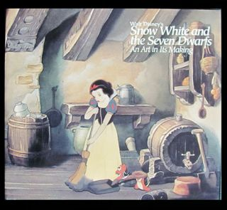 Walt Disney's Snow White and the Seven Dwarfs: An Art in Its Making. Featuring the Collection of...