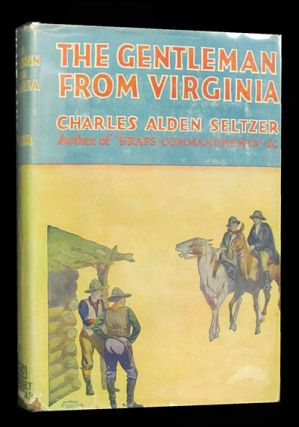 The Gentleman from Virginia. Charles Alden Seltzer