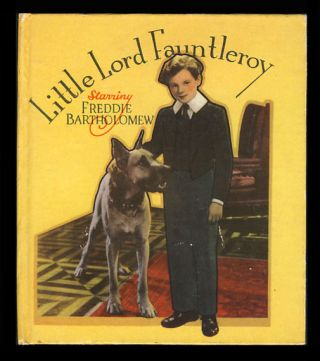 Little Lord Fauntleroy Starring Freddie Bartholomew. Frances Hodgson Burnett