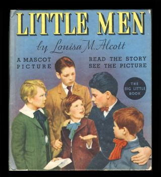 Louisa M. Alcott's Little Men. Louisa May Alcott