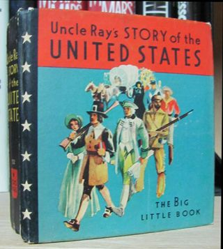 Uncle Ray's Story of the United States. Ramon Coffman