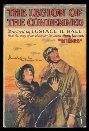 The Legion of the Condemned. (Photoplay Edition). Eustace Hale Ball