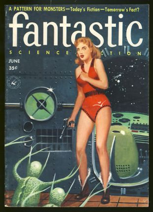 Fantastic June 1957. Paul W. Fairman, ed