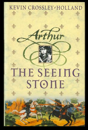 The Complete Arthur Trilogy: The Seeing Stone - At the Crossing-Places - King of the Middle March. Kevin Crossley-Holland.