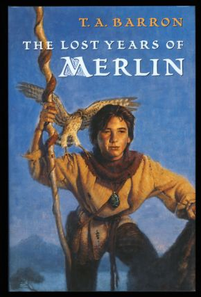 The Lost Years of Merlin. T. A. Barron