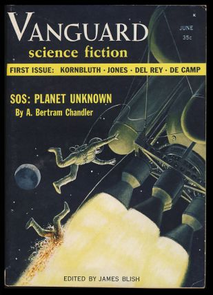 SOS, Planet Unknown in Vanguard Science Fiction June 1958. A. Bertram Chandler