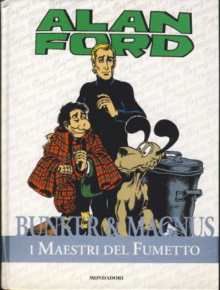 Alan Ford (and Other Stories). Max Bunker, Magnus, Luciano Secchi, Roberto Raviola