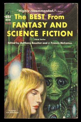 The Best from Fantasy and Science Fiction Third Series. Anthony Boucher, J. Francis McComas, eds