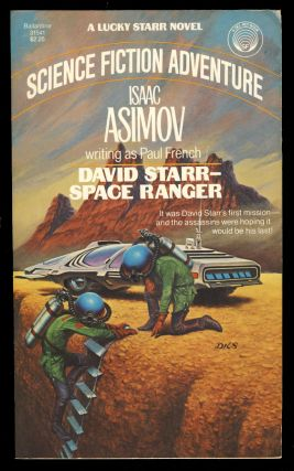 David Starr Space Ranger. Isaac Asimov.