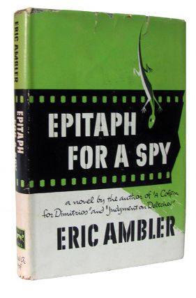 Epitaph for a Spy. Eric Ambler