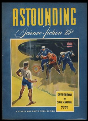 Overthrow in Astounding Science Fiction November 1942. Cleve Cartmill.