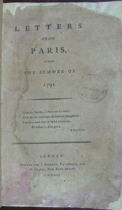 Letters from Paris, During the Summer of 1791. Stephen Weston