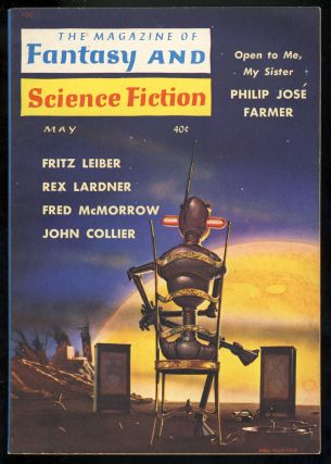 Open to Me, My Sister in The Magazine of Fantasy and Science Fiction May 1960. Philip José...