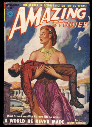 A World He Never Made in Amazing Stories September 1951. Edwin Benson.