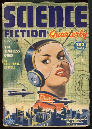 The Timeless Ones in Science Fiction Quarterly November 1952. Eric Frank Russell