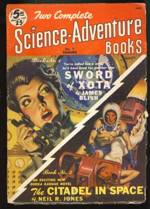 Sword of Xota / The Citadel in Space in Two Complete Science-Adventure Books Summer 1951. James /...