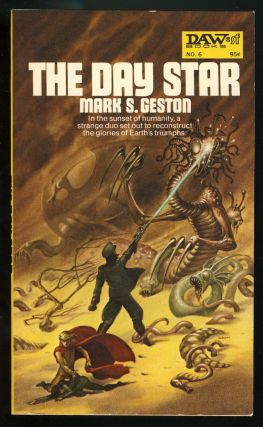 The Day Star. Mark S. Geston