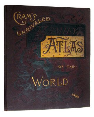 Cram's Unrivaled Atlas of the World. Indexed. George F. Cram
