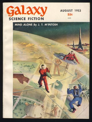 Galaxy Science Fiction August 1953. H. L. Gold, ed
