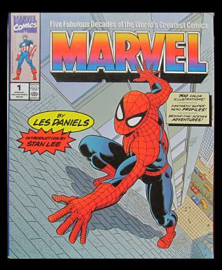 Marvel: Five Fabulous Decades of the World's Greatest Comics. Les Daniels.