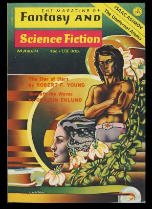 The Magazine of Fantasy and Science Fiction March 1974. Edward L. Ferman, ed