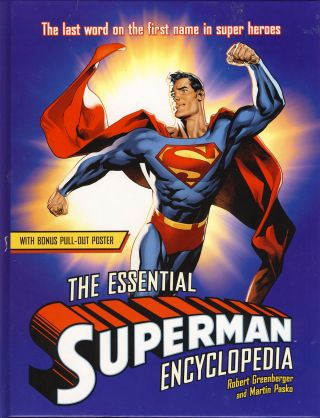 The Essential Superman Encyclopedia. Robert Greenberger, Martin Pasko, eds.