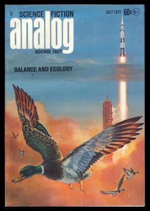 Analog Science Fiction Science Fact July 1971. John W. Campbell, ed, Jr