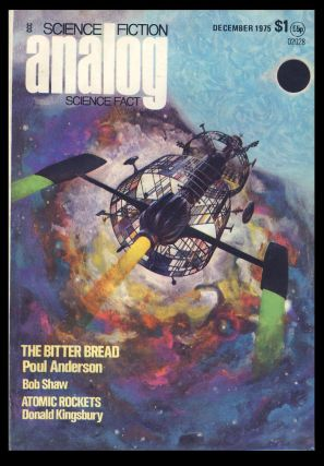 The Bitter Bread in Analog Science Fiction Science Fact December 1975. Poul Anderson