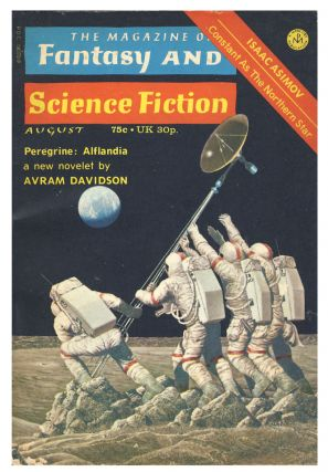 The Magazine of Fantasy and Science Fiction August 1973. Edward L. Ferman, ed