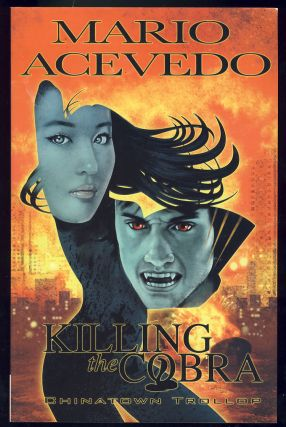 Killing the Cobra: Chinatown Trollop. Mario Acevedo.