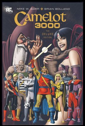 Camelot 3000: The Deluxe Edition. Mike W. Barr, Brian Bolland