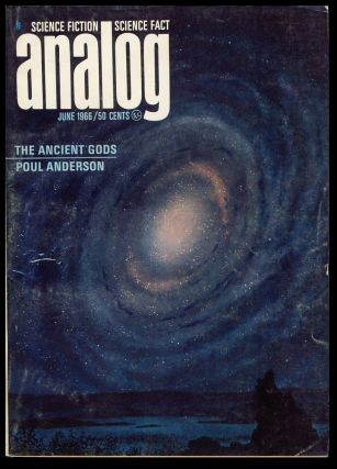 The Ancient Gods (Part 1 of 2) in Analog Science Fiction Science Fact June 1966. Poul Anderson.
