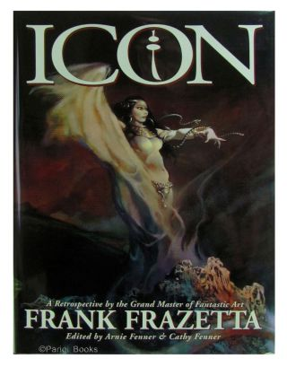 Icon: A Retrospective by the Grand Master of Fantastic Art Frank Frazetta. Deluxe Lettered...