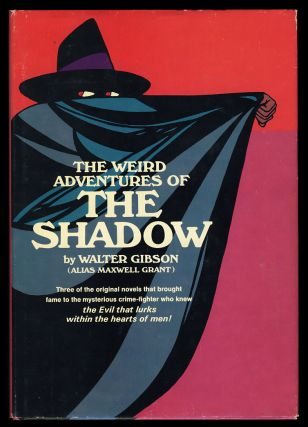 The Weird Adventures of the Shadow. Walter B. Gibson