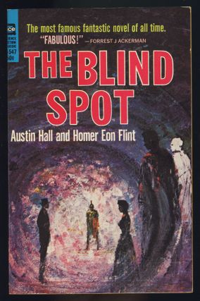 The Blind Spot. Austin Hall, Homer Eon Flint