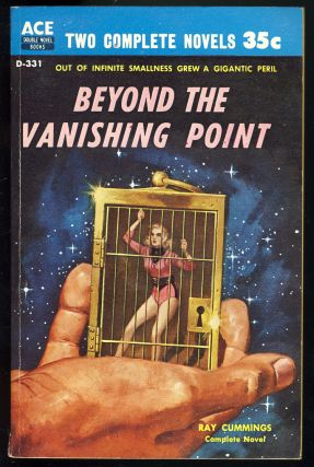 Beyond the Vanishing Point. / The Secret of ZI. Ray / Bulmer Cummings, Kenneth