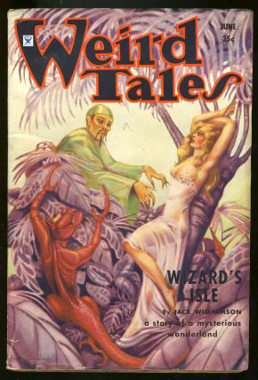 Wizard's Isle in Weird Tales June 1934. Jack Williamson.