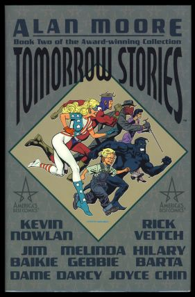 Tomorrow Stories Book 2. Alan Moore, Kevin Nowlan, Rick Veitch