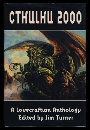 Cthulhu 2000: A Lovecraftian Anthology. Ramsey Campbell, Paul F. Wilson, Kim Newman