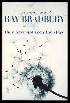 They Have Not Seen the Stars. Ray Bradbury.