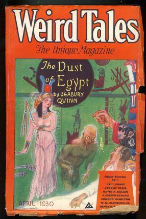 The Dust of Egypt in Weird Tales April 1930. Seabury Quinn.