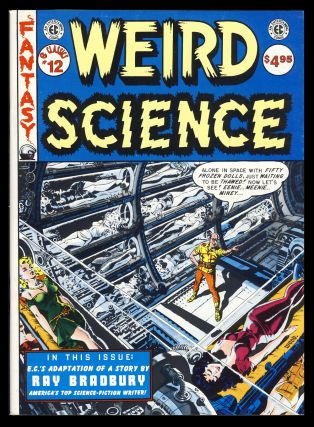 EC Classics #12 (Weird Science). Ray Bradbury, Nick Kamen, Wallace Wood