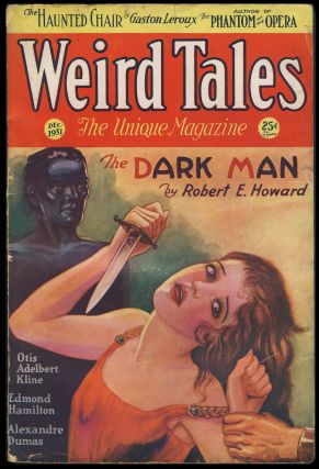The Dark Man in Weird Tales December 1931. Robert E. Howard.