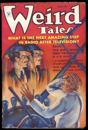 The Man Who Was Two Men in Weird Tales April 1935. Arthur William Bernal.